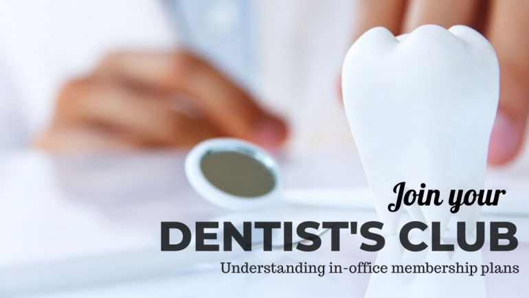Join the club: Save on your Dental Care